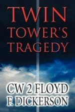 Twin Tower's Tragedy
