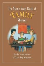 Stone Soup Book of Family Stories