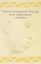 Africa's Development Thinking Since Independence