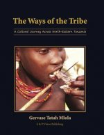 Ways of the Tribe