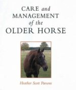 Care and Management of the Older Horse