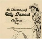 Chronology of Billy Famous