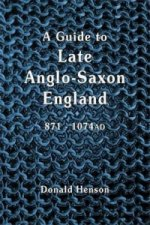 Guide to Late Anglo-Saxon England