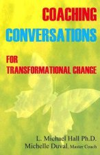 COACHING CONVERSATIONS FOR TRANSFORMATIO