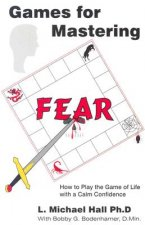 Games for Mastering Fear