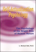 SELF ACTUALIZATION PSYCHOLOGY: THE POSI