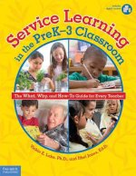SERVICE LEARNING IN THE PREK3 CLASSROOM