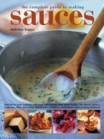 Complete Guide to Making Sauces