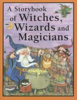 Storybook of Witches, Wizards and Magicians