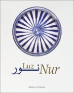 Nur: Light in Art and Science in the Islamic World