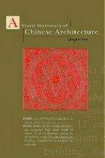 Visual Dictionary of Chinese Architecture