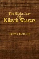 Hidden Story of the Kilsyth Weavers