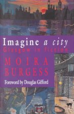Imagine a City Glasgow in Fiction