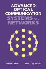 Advanced Optical Communications Systems and Networks