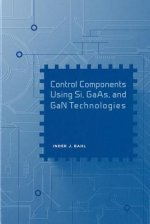 Control Components Using Si, GaAs, and GaN Technologies