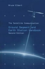 Satellite Communication Ground Segment and Earth Station Handbook