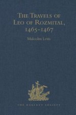 Travels of Leo of Rozmital through Germany, Flanders, England, France, Spain, Portugal and Italy 1465-1467