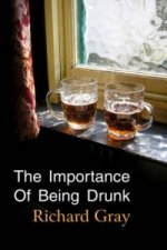 Importance of Being Drunk