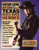 Guitar Licks of the Texas Blues-Rock Heroes