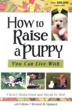 How to Raise a Puppy You Can Live with