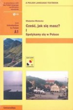 Czesc, Jak Sie Masz? Level A1: Introduction to Polish