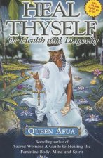 HEAL THYSELF FOR HEALTH & LONGEVITY