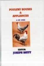 Poultry Houses & Appliances - a DIY Guide