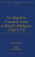 Appeal to Common Sense in Behalf of Religion (1766-1772)