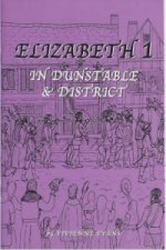 Elizabeth I in Dunstable and District