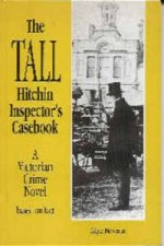 Tall Hitchin Inspector's Casebook