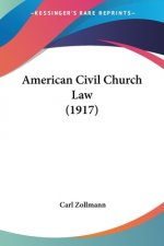 American Civil Church Law (1917)