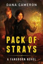 PACK OF STRAYS THE FANGBORN SERIES BOOK