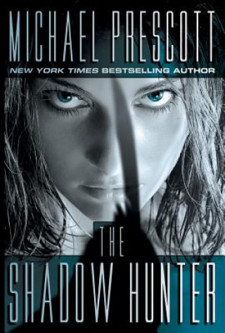 Shadow Hunter, The