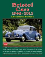 Bristol Cars  1946 -2012 a Brooklands Portfolio