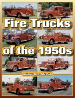 Fire Trucks of the 1950s