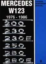 Mercedes W123 Owners Workshop Manual 1976-1986