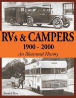 RVs & Campers 1900-2000 an Illustrated History
