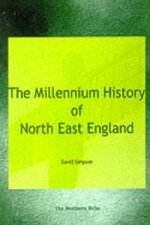 Millennium History of North East England