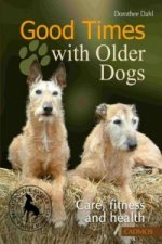Good Times with Older Dogs