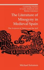 Literature of Misogyny in Medieval Spain