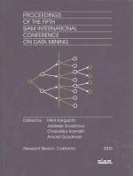 Proceedings of the 5th International Conference on Data Mining