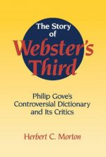 Story of Webster's Third
