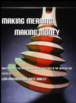 Making Money, Making Meaning
