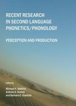Recent Research in Second Language Phonetics/phonology