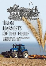 Iron Harvests of the Field