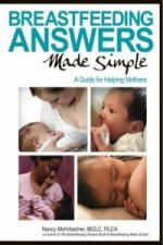 Breastfeeding Answers Made Simple
