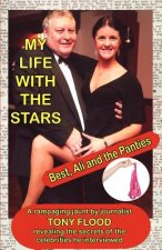 My Life With The Stars - Best, Ali and the Panties!