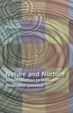 Nature and Nurture: An Introduction to Human Behavioral Genetics.