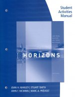 Student Activities Manual for Manley/Smith/Prevost/McMinn's Horizons, 6th