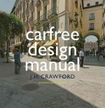 Carfree Design Manual